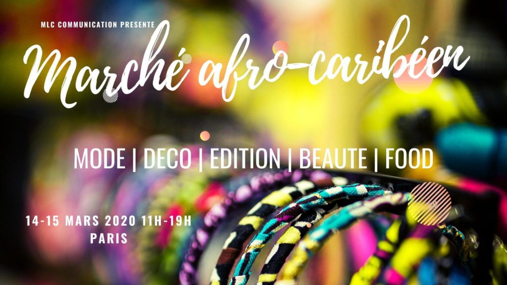 RDV afro-caribéens de mars - Marché afro-caribéens