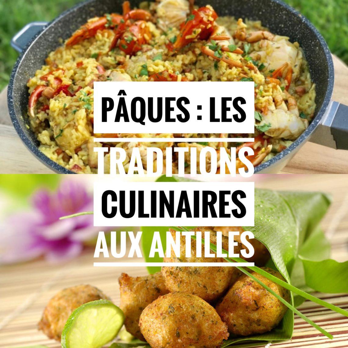 Pâques : Les traditions culinaires aux Antilles